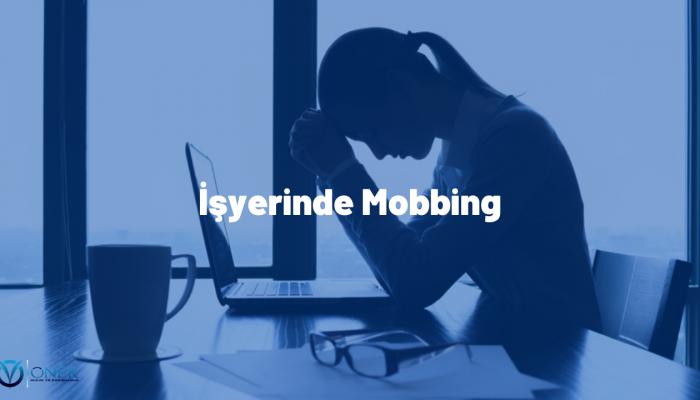İşyerinde Mobbing