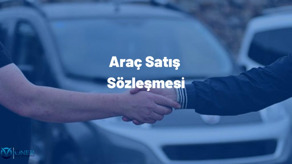 Araç Satış Sözleşmesi