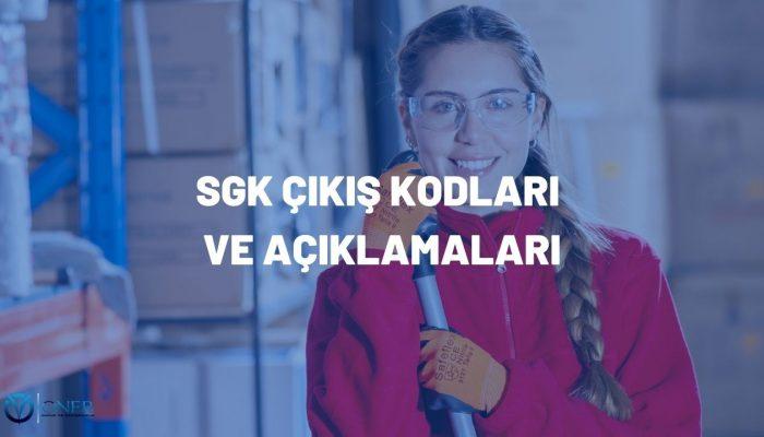 SGK çıkış kodları ve açıklamaları