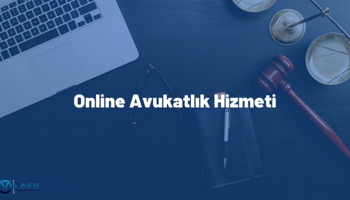 Online Avukatlık Hizmeti